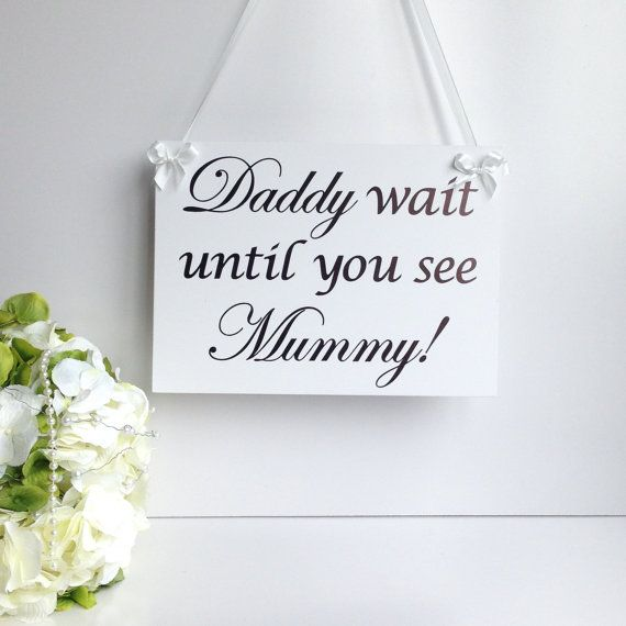 Wedding page boy plaque sign 'Daddy wait by SimplySpecialBoutiq