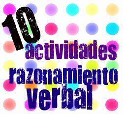 Top 10 de actividades para favorecer el razonamiento verbal