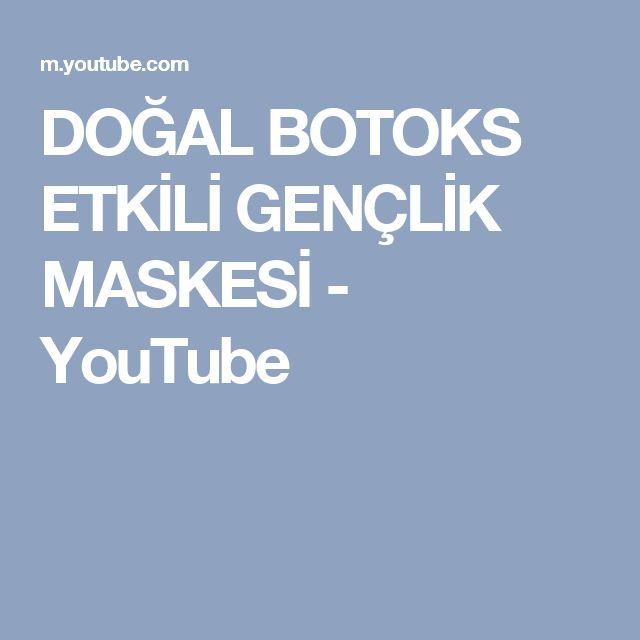 DOĞAL BOTOKS ETKİLİ GENÇLİK MASKESİ - YouTube