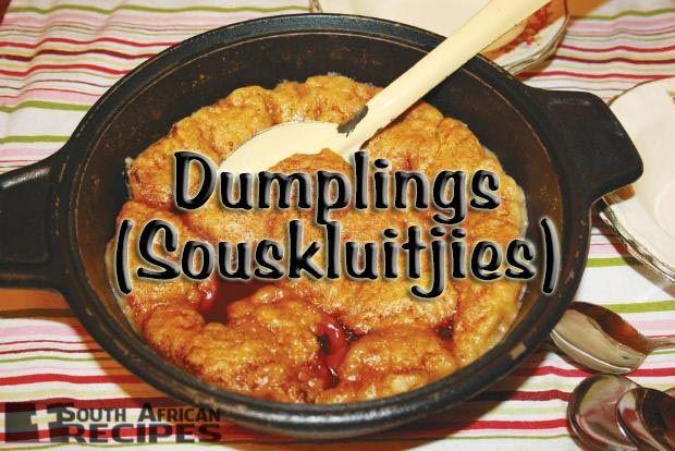 South African Recipes | DUMPLINGS (SOUSKLUITJIES)