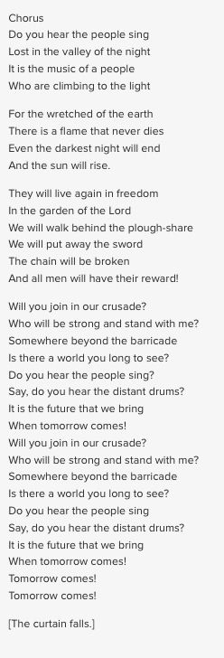 The lyrics to the finale of Les Miserables.