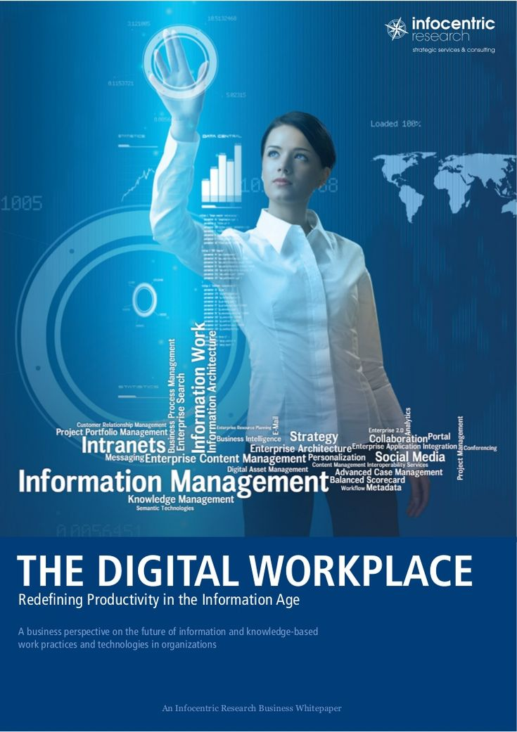 THE DIGITAL WORKPLACERedefining Productivity in the Information AgeA business perspective on the future of information and knowledge-basedwork practices and tec…