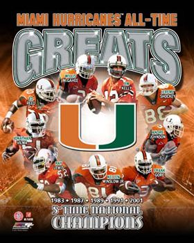 University of Miami Hurricanes Football ALL-TIME GREATS (9 Legends, 5 Championship Years) ~available at www.sportsposterwarehouse.com