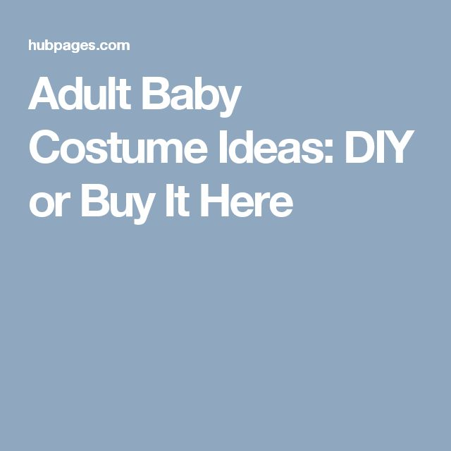 adult baby ideas