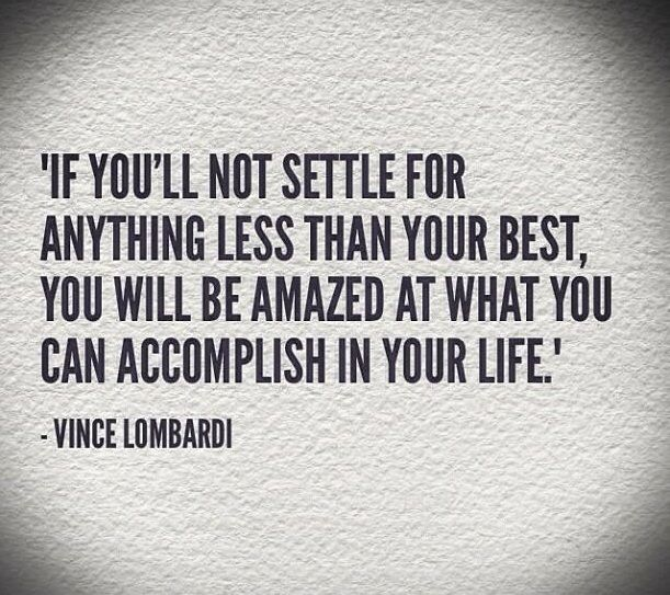 If you'll settle for anything less than your best, you will be amazed at what you can accomplish in your life ~ SimplyShredded