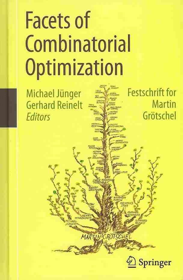 Facets of Combinatorial Optimization: Festschrift for Martin Grotschel