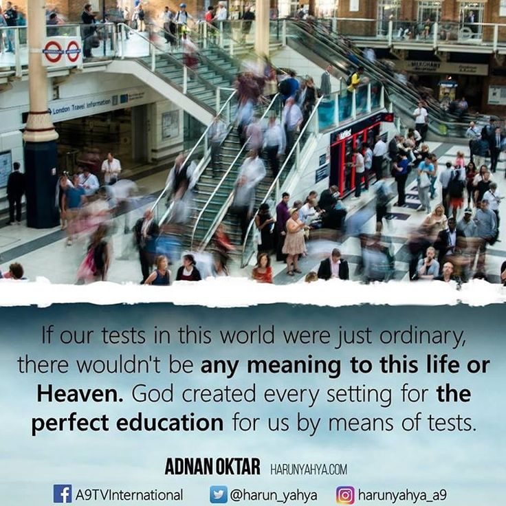 If our tests in this #world were just #ordinary, there wouldn't be any meaning to this life or Heaven. God created every setting for the perfect #education for us by means of tests.  #newyear  #2017 #islam #God #quran #Muslim #books #adnanoktar #istanbul #islamicquote #love #Turkey #believe  #art #instaart #luxury #UK #usa #travel  #photoshoot  #photooftheday #democracy #nature #motivation
