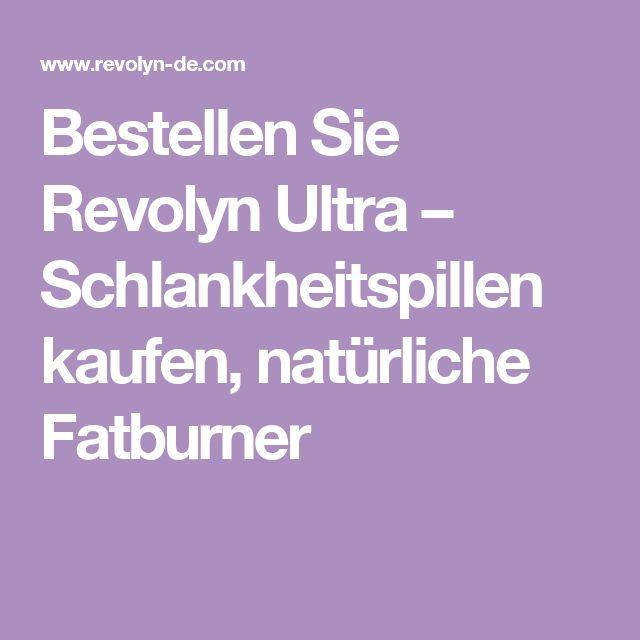 Bestellen Sie Revolyn Ultra – Schlankheitspillen kaufen, natürliche Fatburner