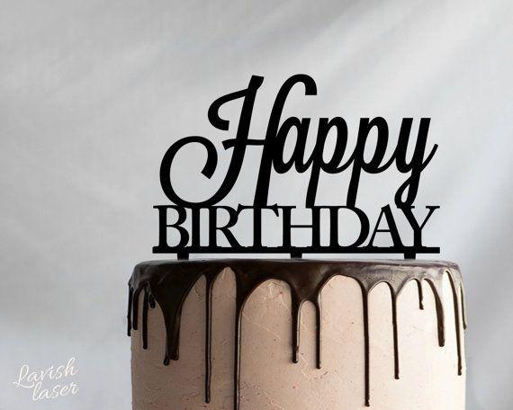 Happy Birthday Laser Cut Acrylic Cake Topper by LAVISHLASER