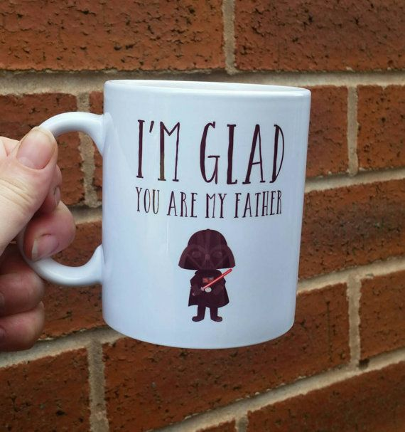 Dad Birthday Mug Dad Gift Star Wars Fan I'm Glad You Are