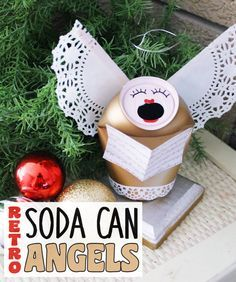 Retro Christmas Craft : Soda Can Angels