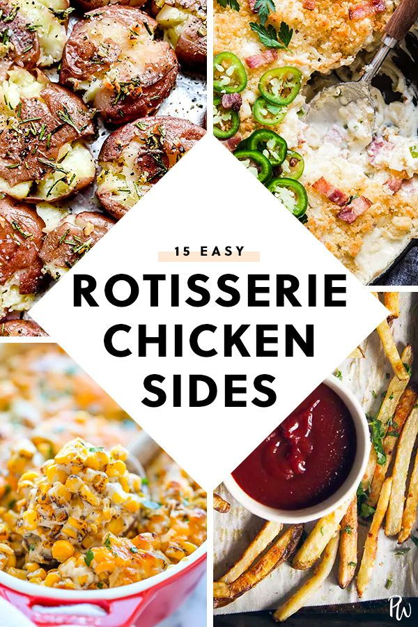 15 Quick And Easy Side Dishes To Try With Rotisserie