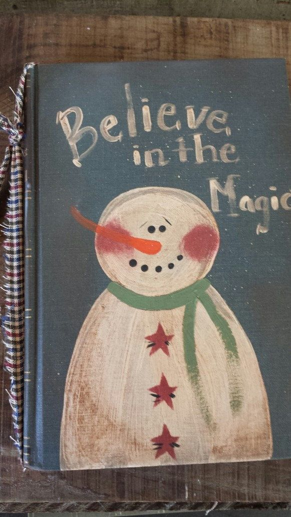 Primitive Snowman, Snowman, Believe in the Magic, Painted Snowman, Country Snowman, Winter Decor, Snowman Book, Hand Painted, Vintage Book by FlatHillGoods on Etsy