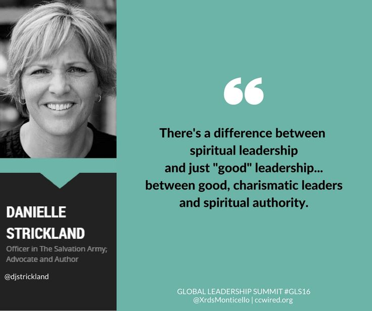 """""""There's a difference between spiritual leadership and just 'good' leadership... between good, charismatic leaders and spiritual authority."""" --Danielle Strickland #GLS16  Global Leadership Summit GLS16, Salvation Army, Crossroads Church of Monticello, Christian quotes, Christian leaders"""