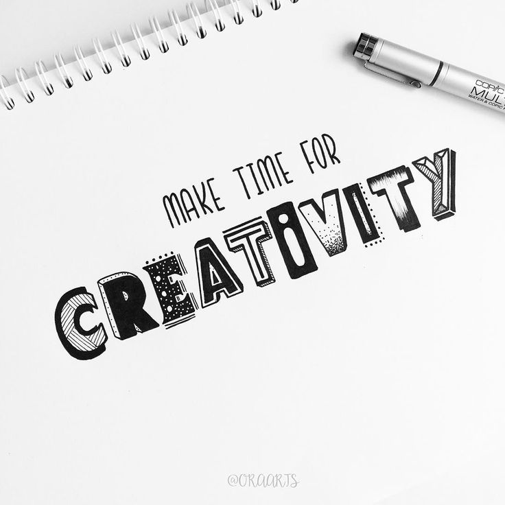 Make time for CREATIVITY.