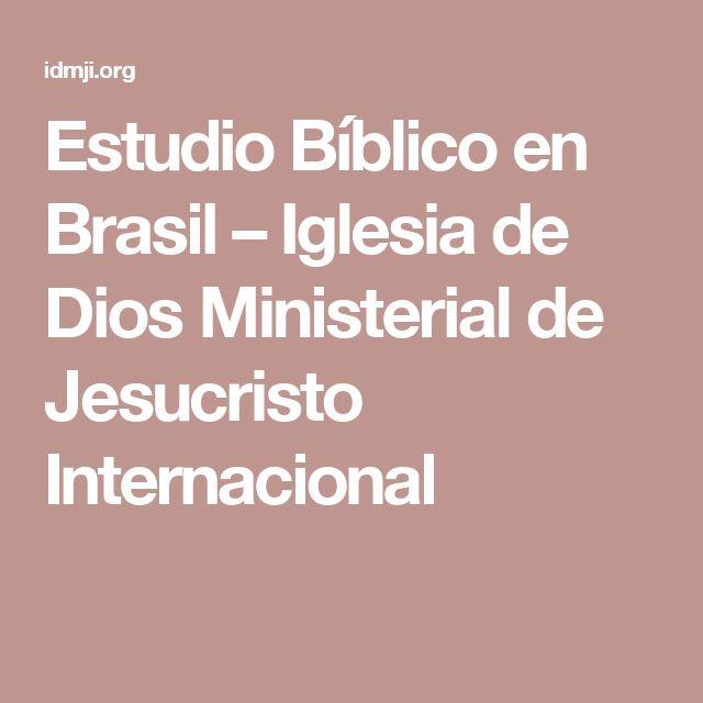 Estudio Bíblico en Brasil – Iglesia de Dios Ministerial de Jesucristo Internacional