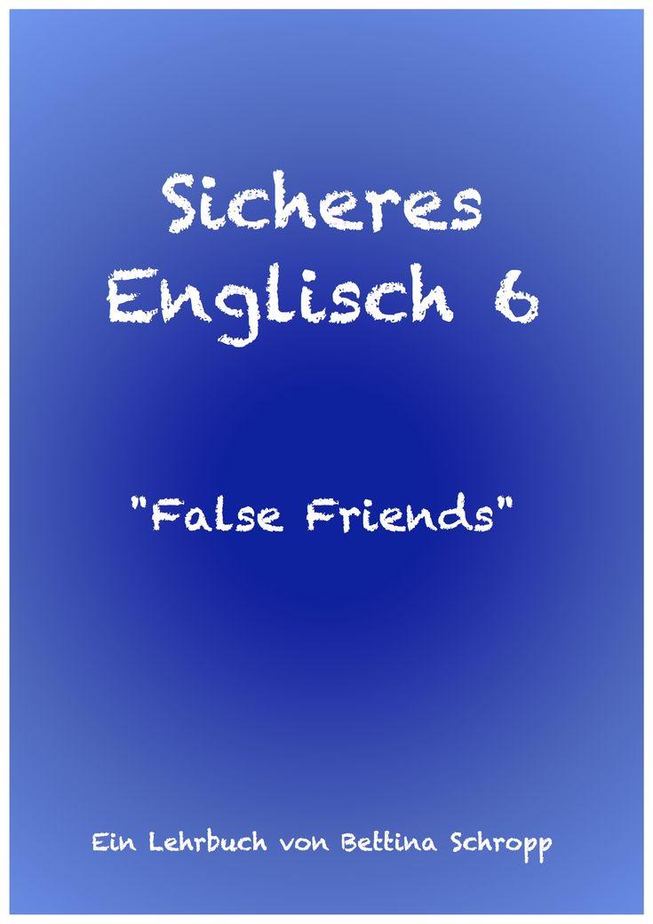 Englisch: False Friends. Redewendungen richtig übersetzen. Englischblog. Englisch Lehrbuch für Schüler und Erwachsene. Aktuell, Gift, Handy, Rente, Unternehmer richtig ins Englische übersetzen.