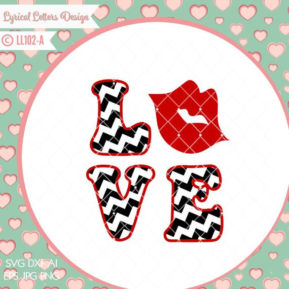 Download Valentine's Day Love Chevron with Lips LL102 A - SVG DXF ...