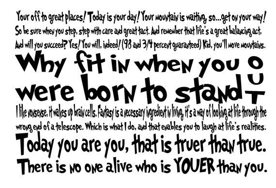 I love Dr. Suess quotes.: Suess Quotes, Happy Birthday, Bathroom Wall Quotes, Subway Art, Vinyls Wall Decals, Seuss Quotes, Dr. Seuss, Popular Pin, Dr. Suess