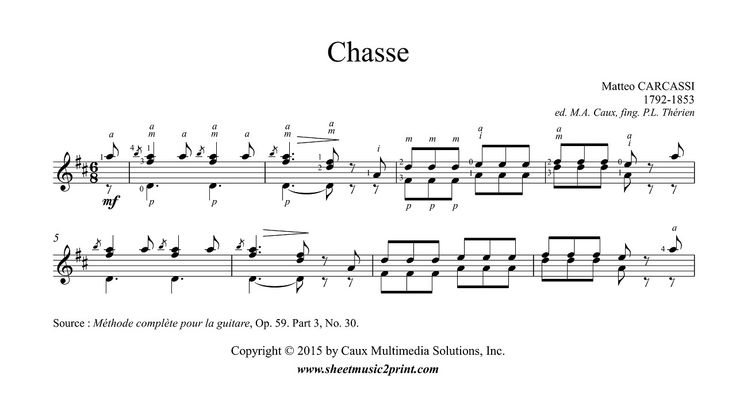 Carcassi : Chasse - Hunt - Op. 59, Part 3, No. 30 http://www.sheetmusic2print.com/Carcassi/Chasse-59-30.aspx