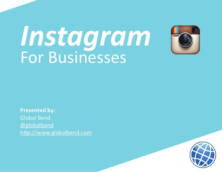 Instagram for Businesses: Introduction & Best Practices