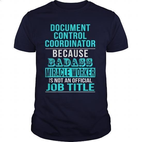 Document Control Coordinator - #dress shirts #jean skirt. GET YOURS => https://www.sunfrog.com/LifeStyle/Document-Control-Coordinator-Navy-Blue-Guys.html?60505