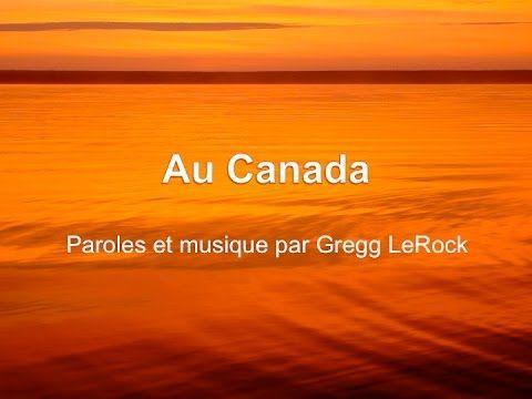 Au Canada par Gregg LeRock