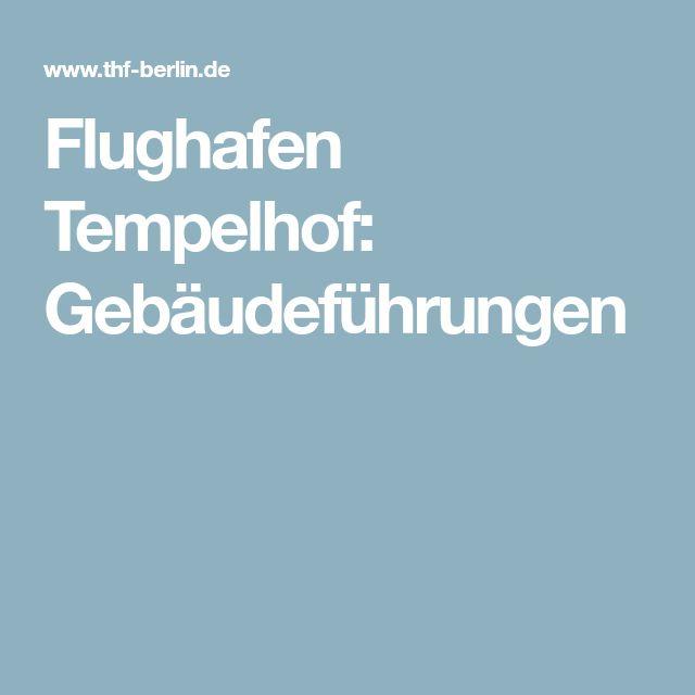 Flughafen Tempelhof: Gebäudeführungen