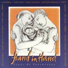 Hand in Hand - Songs of Parenthood Music For Little People/Warner