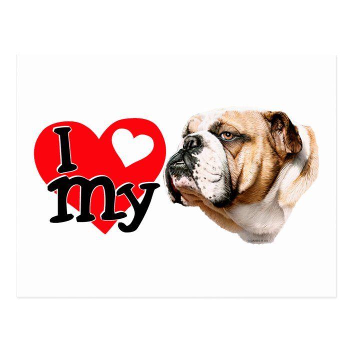 I Love My Bulldog Postcard Zazzle Com Bulldog Bulldog Clipart Bulldog Wallpaper