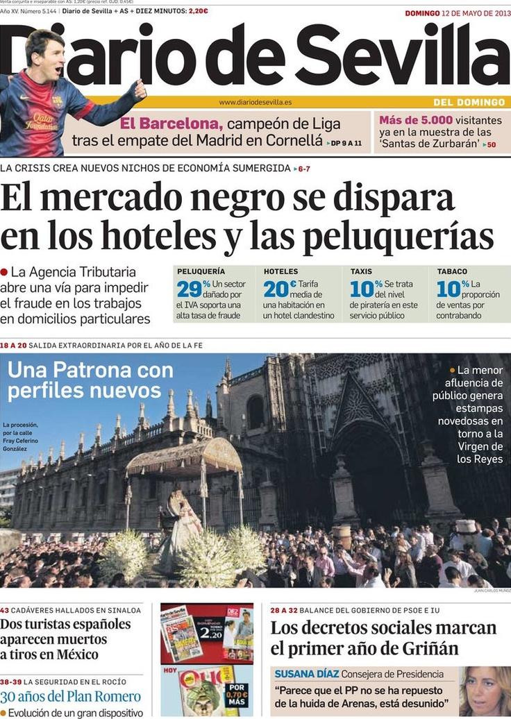 Los Titulares y Portadas de Noticias Destacadas Españolas del 12 de Mayo de 2013 del Diario de Sevilla ¿Que le parecio esta Portada de este Diario Español?