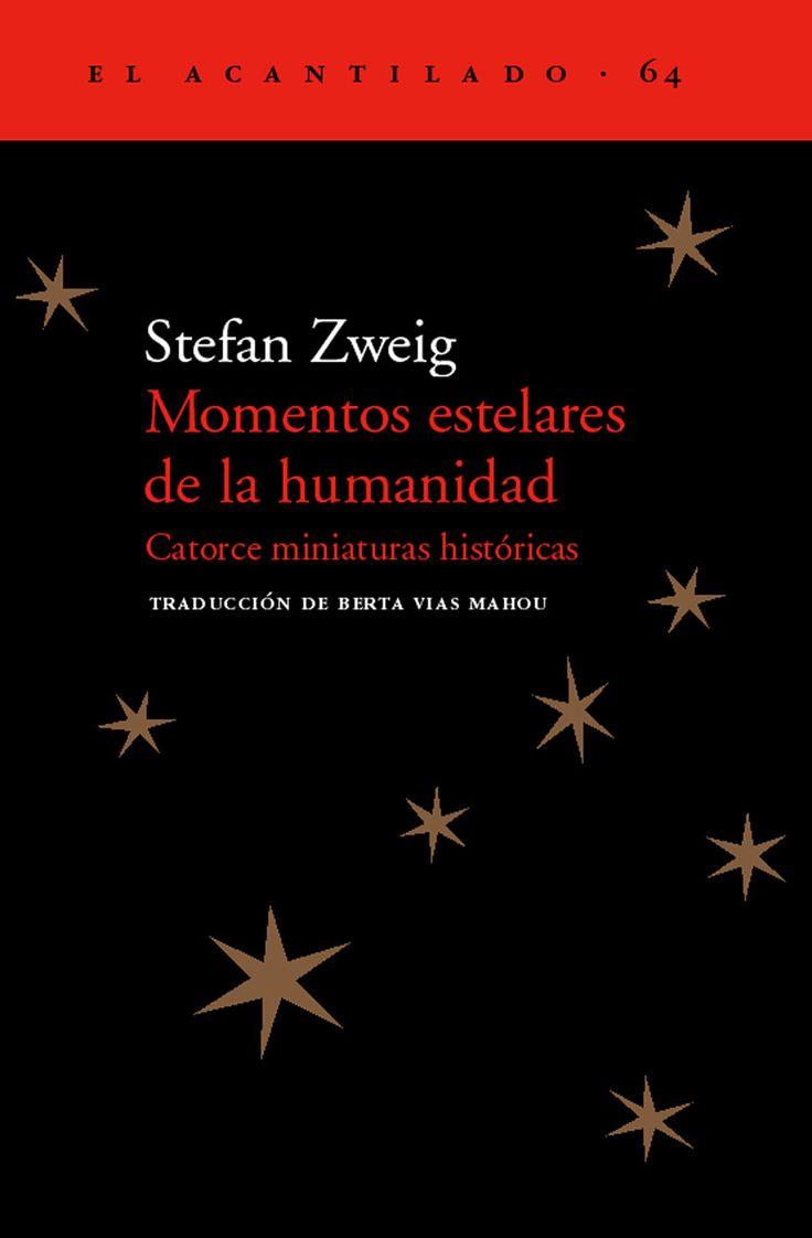 Momentos-estelares-de-la-humanidad / Stefan Zweig