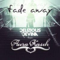 Delizious Devina Feat Aura Kasih - FADE AWAY [Preview] by deliziousdevina on SoundCloud