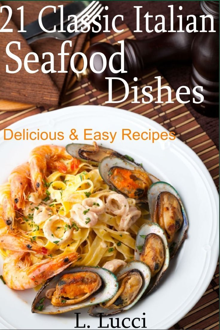 21 Classic Italian Seafood Dishes - Delicious Seafood ...