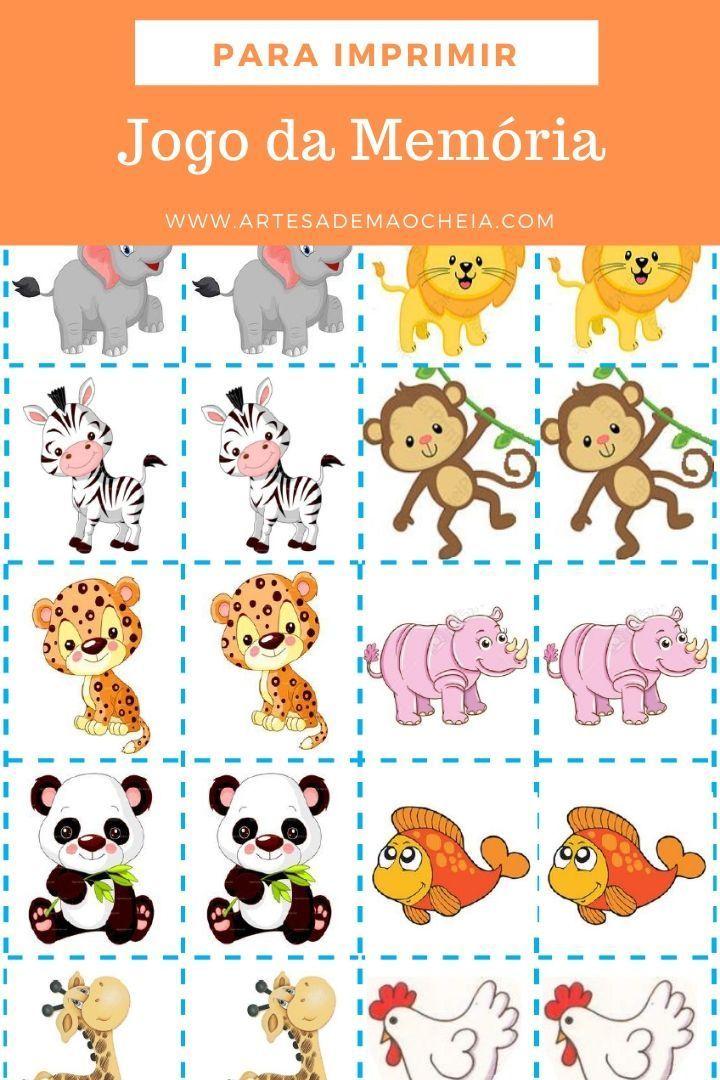 Jogo Da Memoria Para Imprimir 18 Modelos Para Divertir As Cria Jogos Educativos Para Criancas Projeto Animais Educacao Infantil Brincadeiras Educacao Infantil