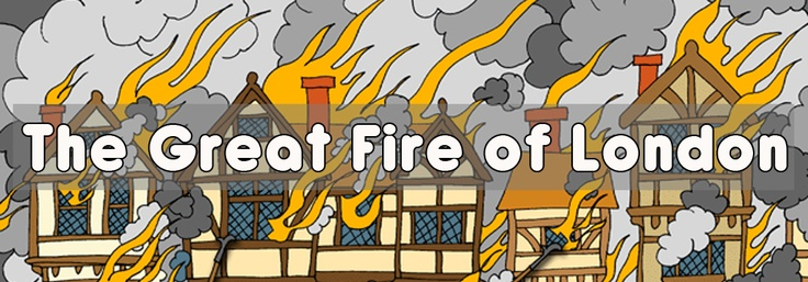 Teacher's Pet Activities & Games » Great Fire of London