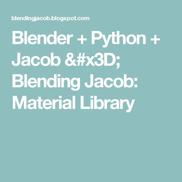Blending Jacob: Material Library