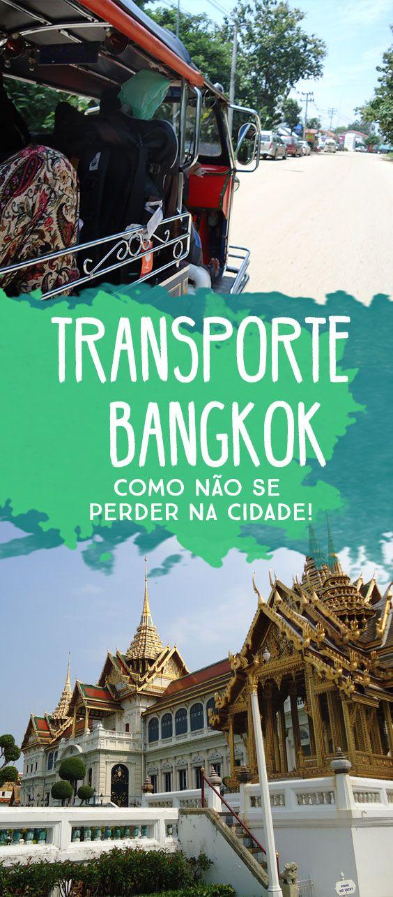 Como é o transporte em Bangkok! Um guia rapido para não se perder na Tailandia!
