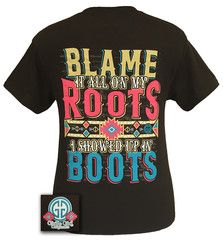 Details: Blame it all on my roots, I showed up in Boots! Check out all our country girl themed designs. They're comfortable, classic fit, pre-shrunk jersey knit tees, made of...