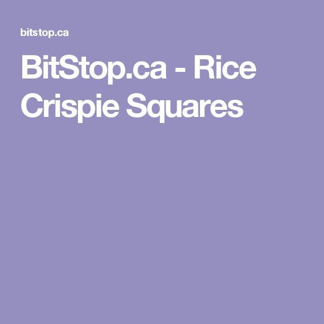 BitStop.ca - Rice Crispie Squares
