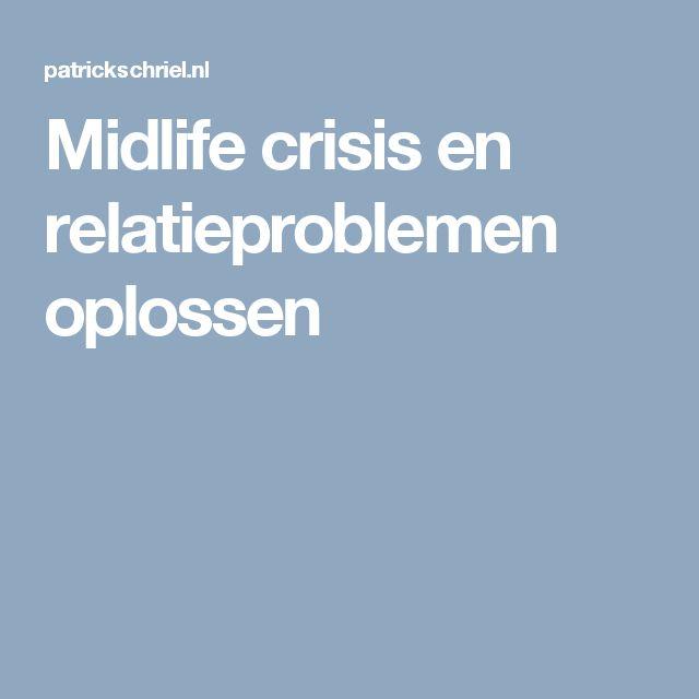 Midlife crisis en relatieproblemen oplossen