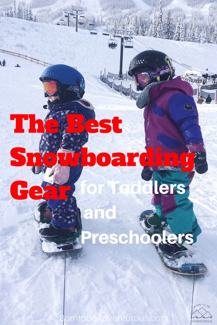 The Best Snowboarding Gear for Toddlers/Preschoolers | Gear Snowboarding Kids