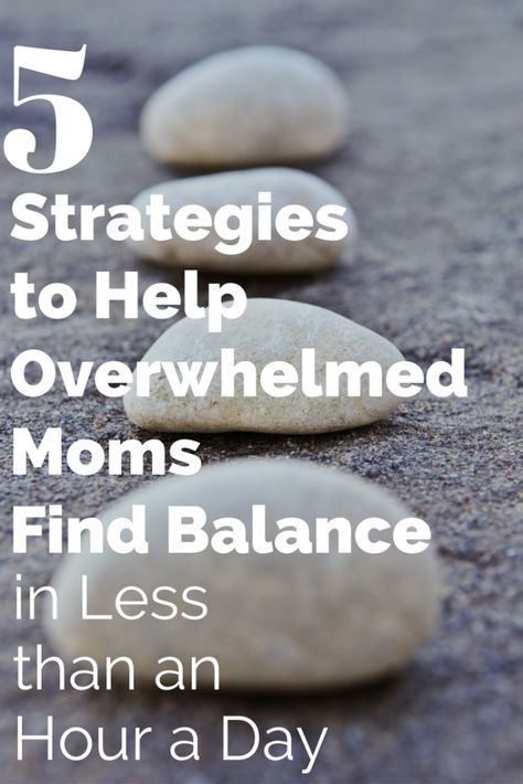 Try these five strategies to help you feel more balanced throughout the day. Perfect for overwhelmed moms who feel like they don't have time to center themselves. All of these take less than an hour a day (and some save you time).