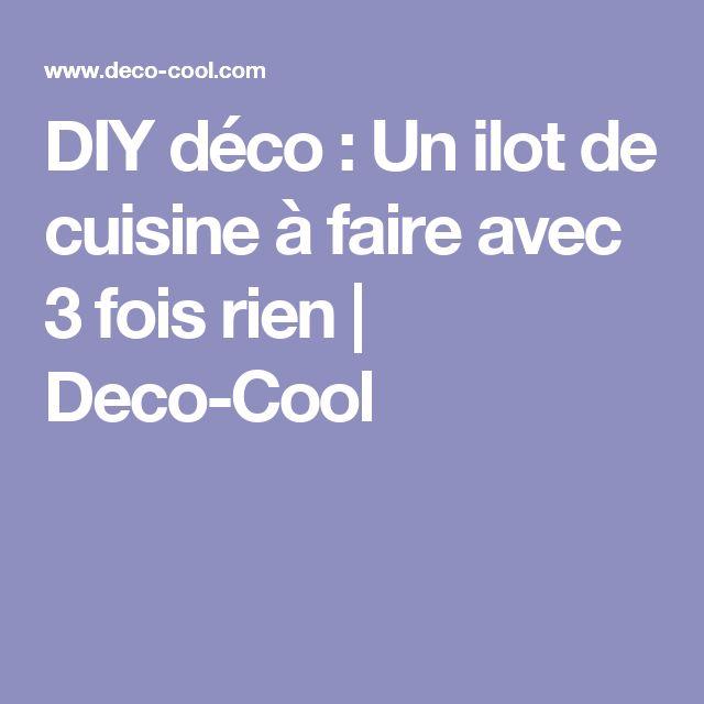 DIY déco : Un ilot de cuisine à faire avec 3 fois rien | Deco-Cool