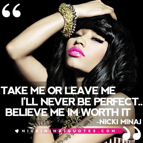 I'll Never Be Perfect | Nicki Minaj Quotes #quotes #nickiminajquotes #nickiminaj