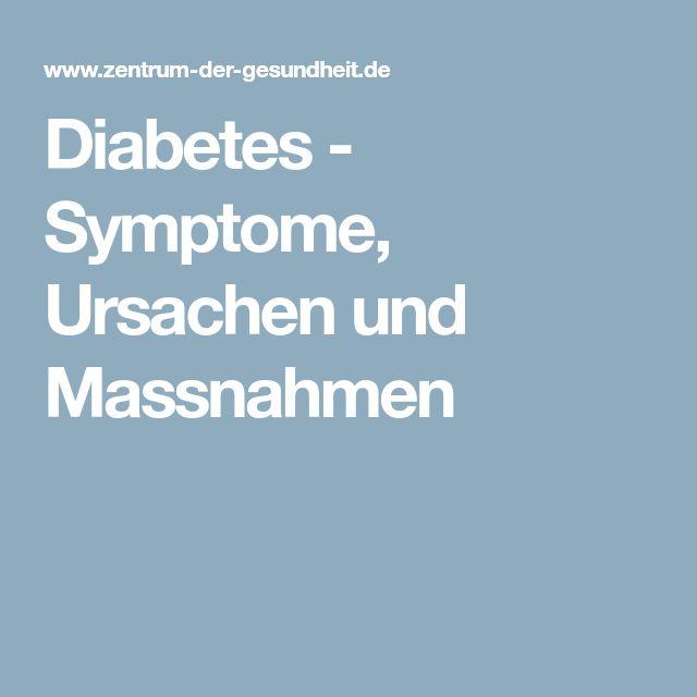 Diabetes - Symptome, Ursachen und Massnahmen