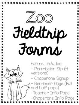 Zoo Field Trip Forms - permission slips, chaperone sign ups, reminder notes, and day-of note pages