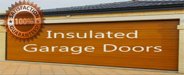 Insulated Garage Doors / Garage Doors