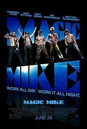 TO SEE: Magic Mike R, 1 hr. 50 min.  Release Date: Jun 29, 2012  Set in the world of male strippers, Magic Mike is directed by Steven Soderbergh and stars Channing Tatum in a story inspired by his real life. The film follows Mike (Tatum) as he takes a young dancer called The Kid (Pettyfer) under his wing and schools him in the fine arts of partying, picking up women, and making easy money