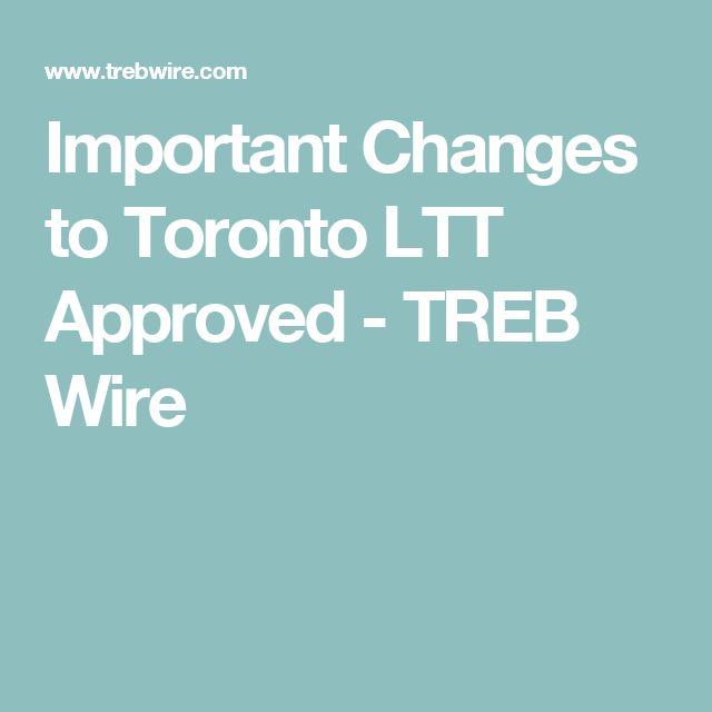 Important Changes to Toronto LTT Approved - TREB Wire